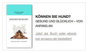 Können Sie Hund? Gesund und glücklich - von Anfang an. Jetzt als Buch oder ebook bei amazon.de bestellen!